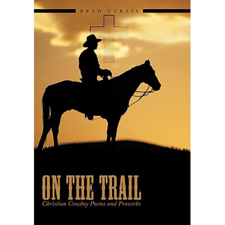On the Trail : Christian Cowboy Poems and Proverbs](Christian Halloween Poems)