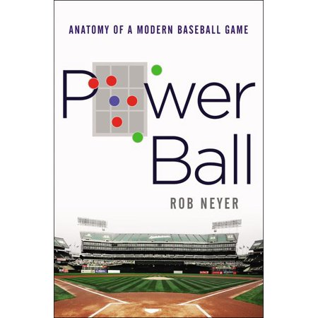 Power Ball : Anatomy of a Modern Baseball Game - Anatomy Games
