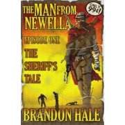 The Man From Newella I: The Sheriff's Tale - eBook