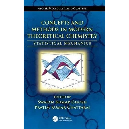 Concepts And Methods In Modern Theoretical Chemistry  Statistical Mechanics