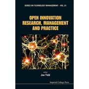 Technology Management: Open Innovation Research, Management and Practice (Hardcover)