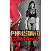 Punishing The Brat - eBook