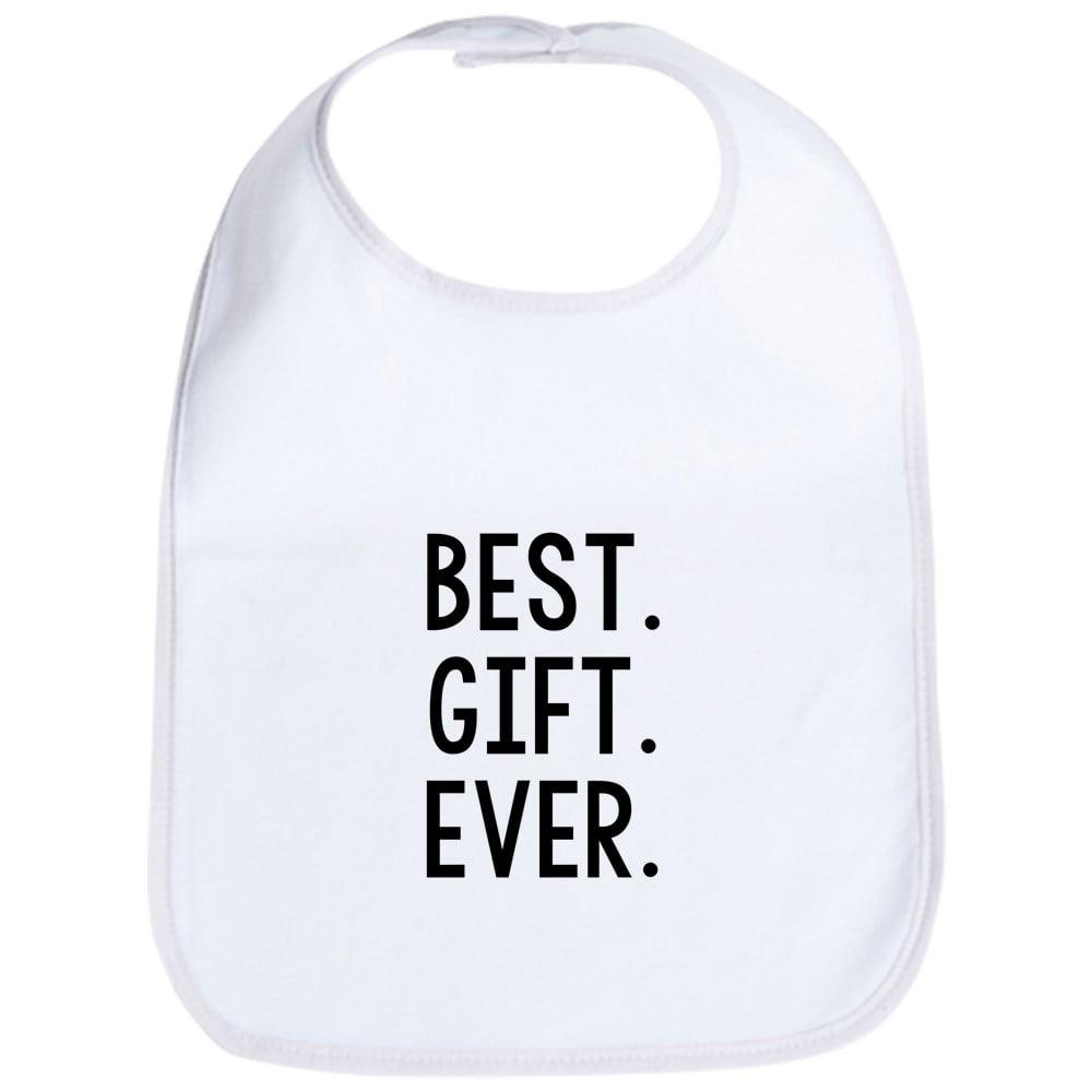 a61f2b4b66360 CafePress - Best Gift Ever - Cute Cloth Baby Bib, Toddler Bib - Walmart.com