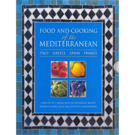 Food and Cooking of the Mediterranean: Italy, Greece, Spain & France: A Box Set of 4 Books with 265 Authentic Recipes Shown in More Than 1160 Evocativ