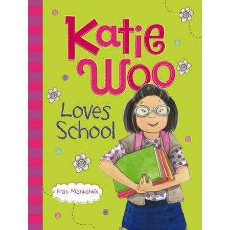 Katie Woo Loves School](Katie Woo Books)