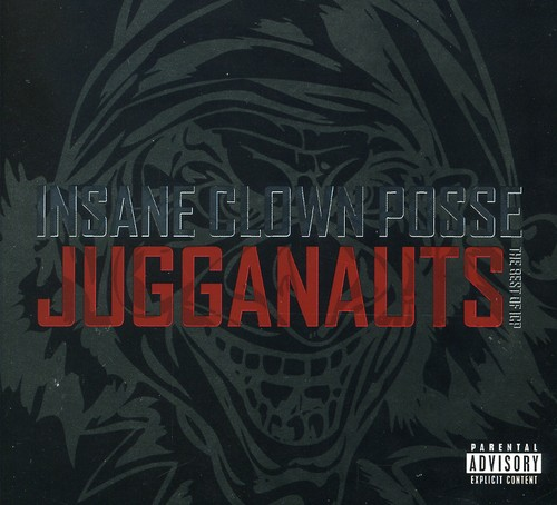 Jugganauts: The Best of Icp (Remaster) (explicit)