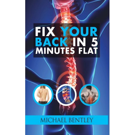 Fix Your Back in 5 Minutes Flat - eBook