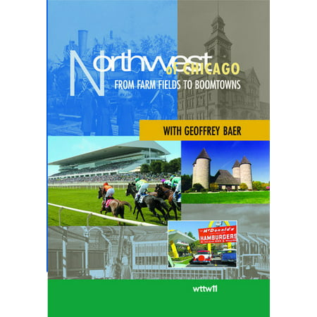 Northwest of Chicago: From Farm Fields to