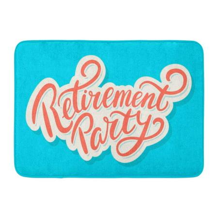 GODPOK Message Celebration Retirement Party Happy Announcement Event Greeting Label Note Rug Doormat Bath Mat 23.6x15.7 inch](Retirement Celebration)