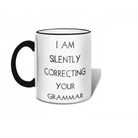I Am Silently Correcting Your Grammer Mug, Gag Gifts by Retrospect Group