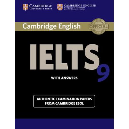Cambridge Ielts 9 Student's Book with Answers : Authentic Examination Papers from Cambridge