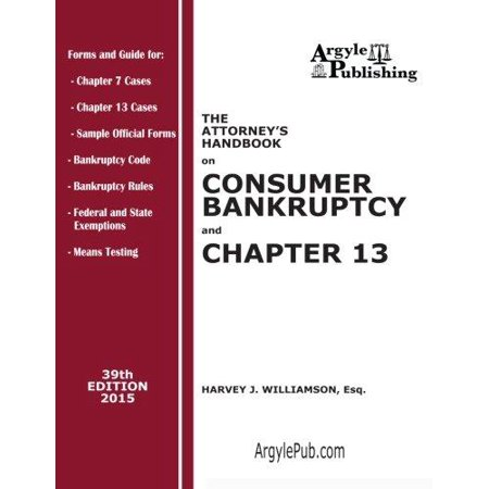 The Attorneys Handbook On Consumer Bankruptcy And Chapter 13  39Th Edition  2015