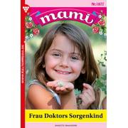 Mami 1877 - Familienroman - eBook