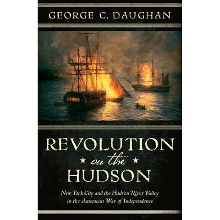 Revolution on the Hudson: New York City and the Hudson River Valley in the American War of Independence - eBook