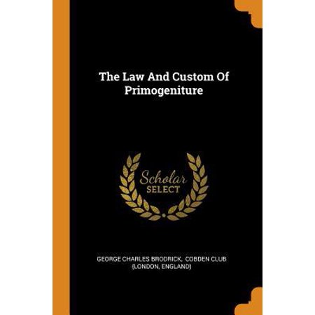 The Law and Custom of Primogeniture Paperback (Discuss Custom As A Source Of Law)