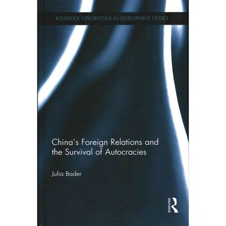 China's Foreign Relations and the Survival of Autocracies