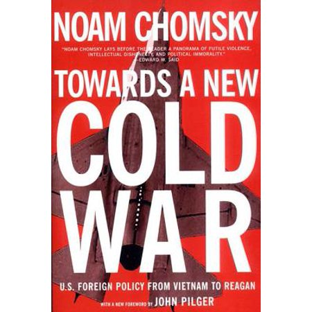 Towards a New Cold War : U.S. Foreign Policy from Vietnam to