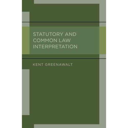 Statutory and Common Law Interpretation