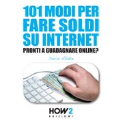 101 MODI PER FARE SOLDI SU INTERNET - eBook