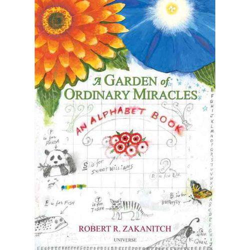 A Garden of Ordinary Miracles: An Alphabet Book