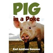 Pig in a Poke (Paperback)
