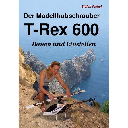 Der Modellhubschrauber T-Rex 600 - - T-rex 600 Metal Tail