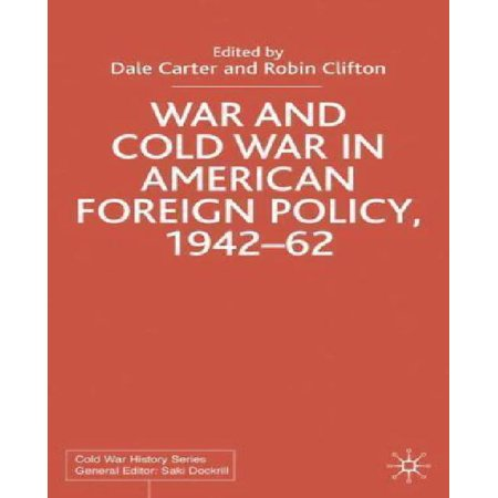 War and Cold War in American foreign policy, 1942-62 - image 1 of 1