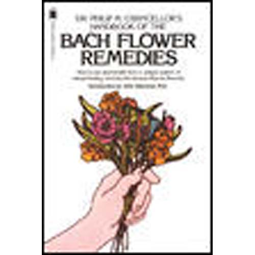 The Bach Flower Remedies: Including Heal Thyself, the Twelve Healers, the Bach Remedies Repertory