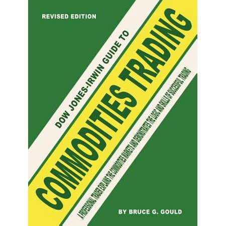 Irwin Guide - Dow Jones-Irwin Guide to Commodities Trading