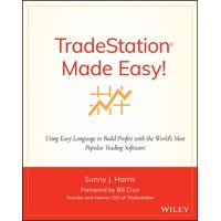 Wiley Trading: TradeStation Made Easy (Paperback)