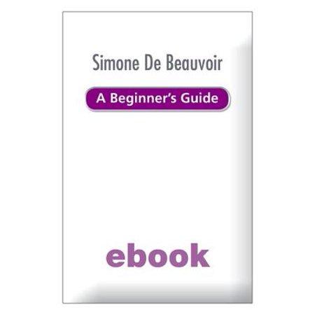 Simone de Beauvoir - A Beginner's Guide Ebook Epub -