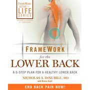 FrameWork for the Lower Back : A 6-Step Plan for a Healthy Lower Back