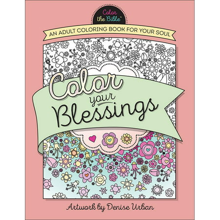 Color the Bible(r): Color Your Blessings: An Adult Coloring Book for Your Soul (Paperback) - Halloween Coloring Pages Printable Adults