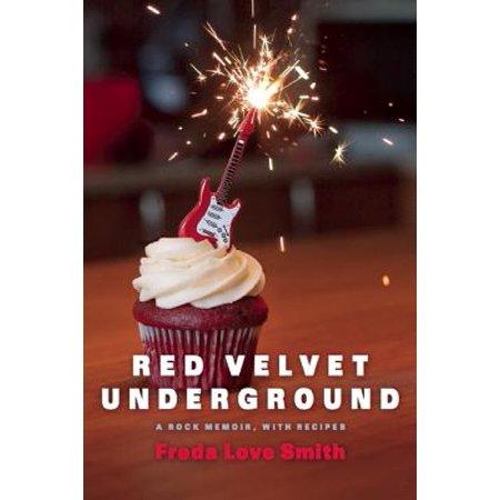 Red Velvet Underground : A Rock Memoir, with - Red Velvet Halloween Cake Recipe