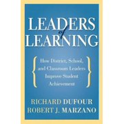 Leaders of Learning: How District, School, and Classroom Leaders Improve Student Achievement - eBook