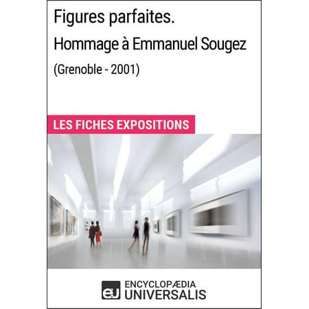 Figures parfaites. Hommage à Emmanuel Sougez (Grenoble - 2001) - eBook