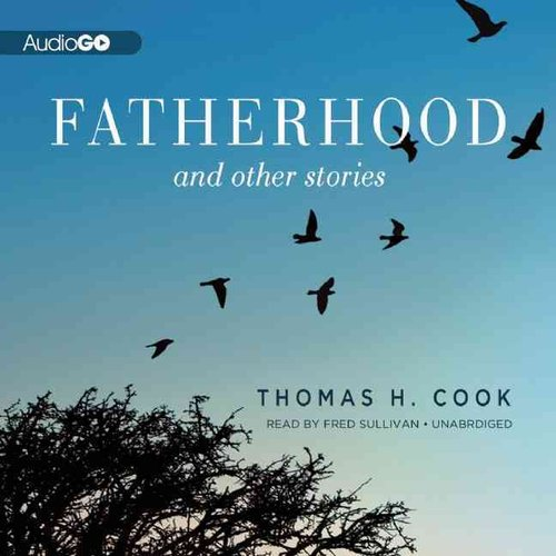 Fatherhood And Other Stories