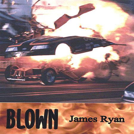 James Ryan   Blown  Cd
