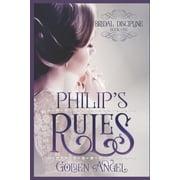 Bridal Discipline: Philip's Rules (Paperback)