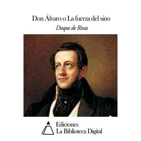 Don Alvaro O La Fuerza del Sino by
