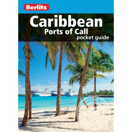 Berlitz Pocket Guide Caribbean Ports of Call (Travel Guide eBook) -