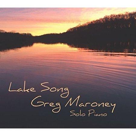 Greg Maroney   Lake Song  Cd