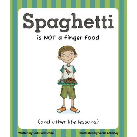 Spaghetti is NOT a Finger Food - eBook](Best Finger Foods For Halloween)