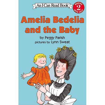 Amelia Bedelia and the Baby by