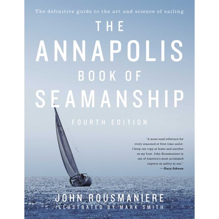 The Annapolis Book of Seamanship : Fourth Edition (Red 4th Edition)