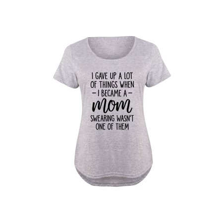 Gave Up A Lot When I Became A Mom  - Ladies Plus Size Scoop Neck