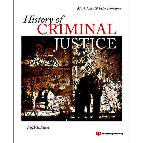 history of criminal justice The criminal justice system covers england and wales and is one of the major  public services in this country across the criminal justice system, agencies.