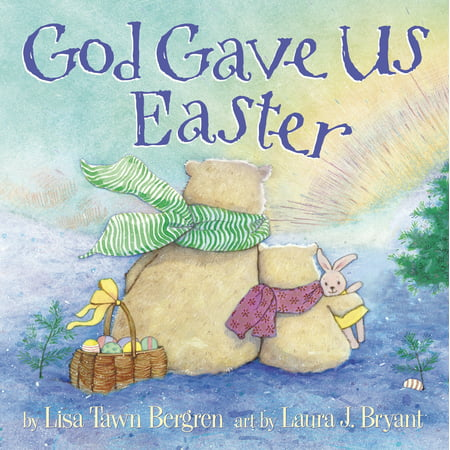 God Gave Us Easter - The History Of Easter