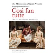 The Metropolitan Opera Presents: Mozart's CosI fan tutte - eBook