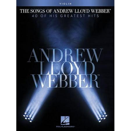 The Songs of Andrew Lloyd Webber : Violin Andrew Lloyd Webber Import